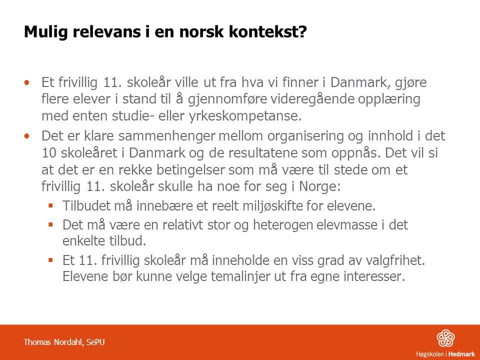 Mulig relevans i en norsk kontekst