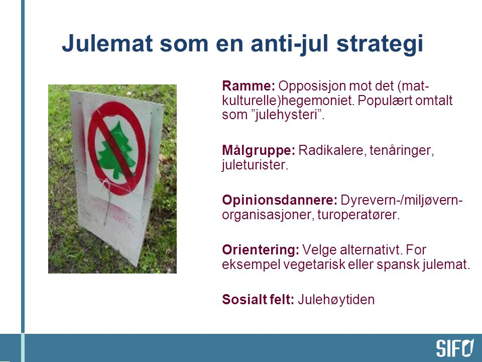 Julemat som en anti-jul strategi