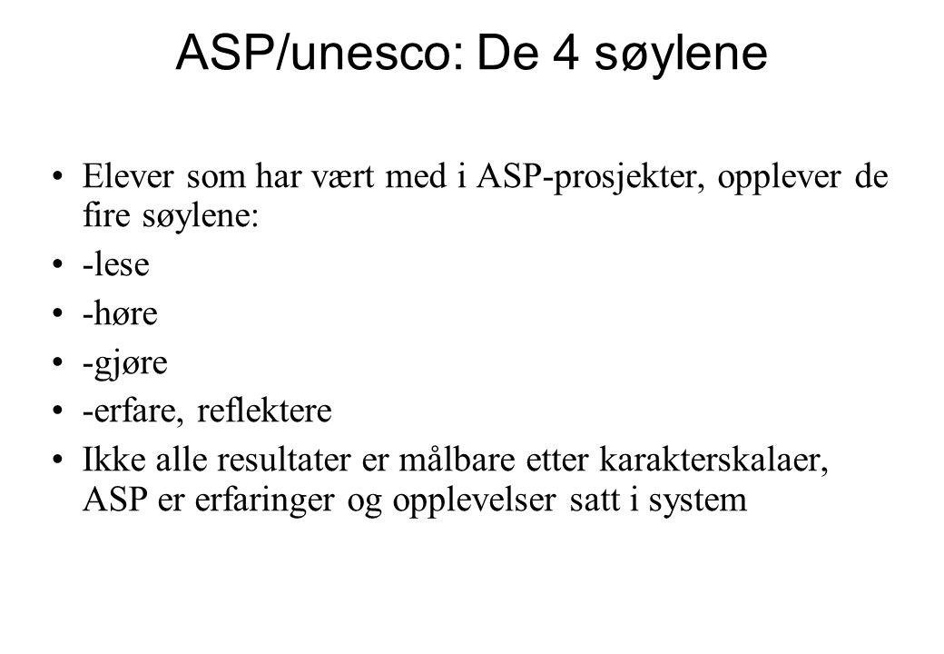 ASP/unesco: De 4 søylene