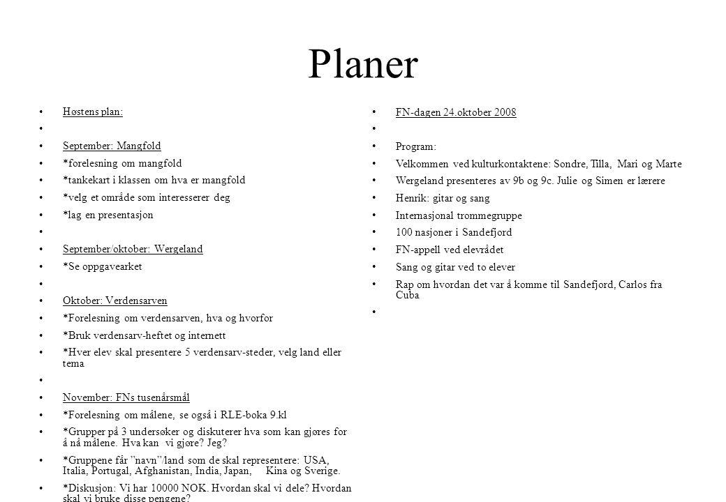 Planer Høstens plan: September: Mangfold *forelesning om mangfold