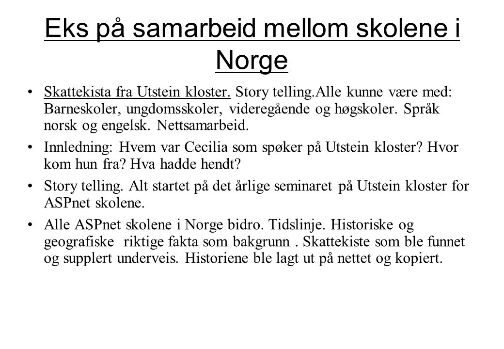 Eks på samarbeid mellom skolene i Norge