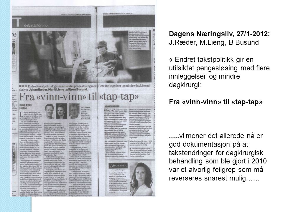 Dagens Næringsliv, 27/1-2012: J.Ræder, M.Lieng, B Busund.