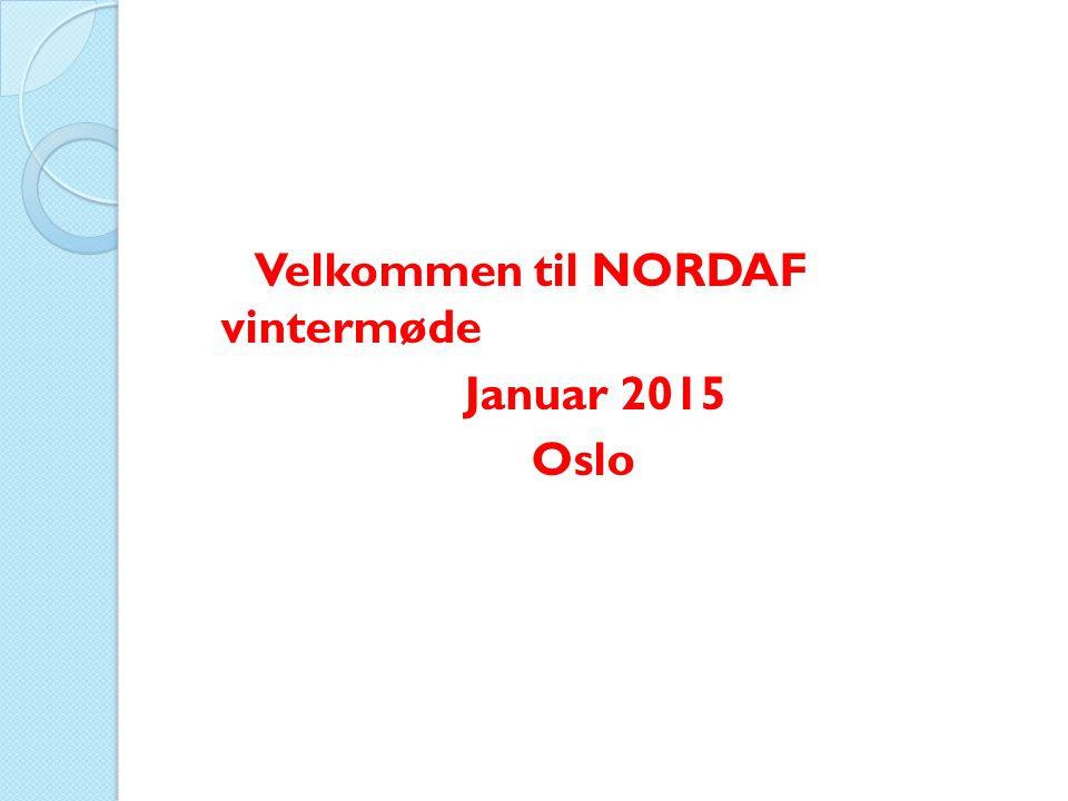 Velkommen til NORDAF vintermøde Januar 2015 Oslo