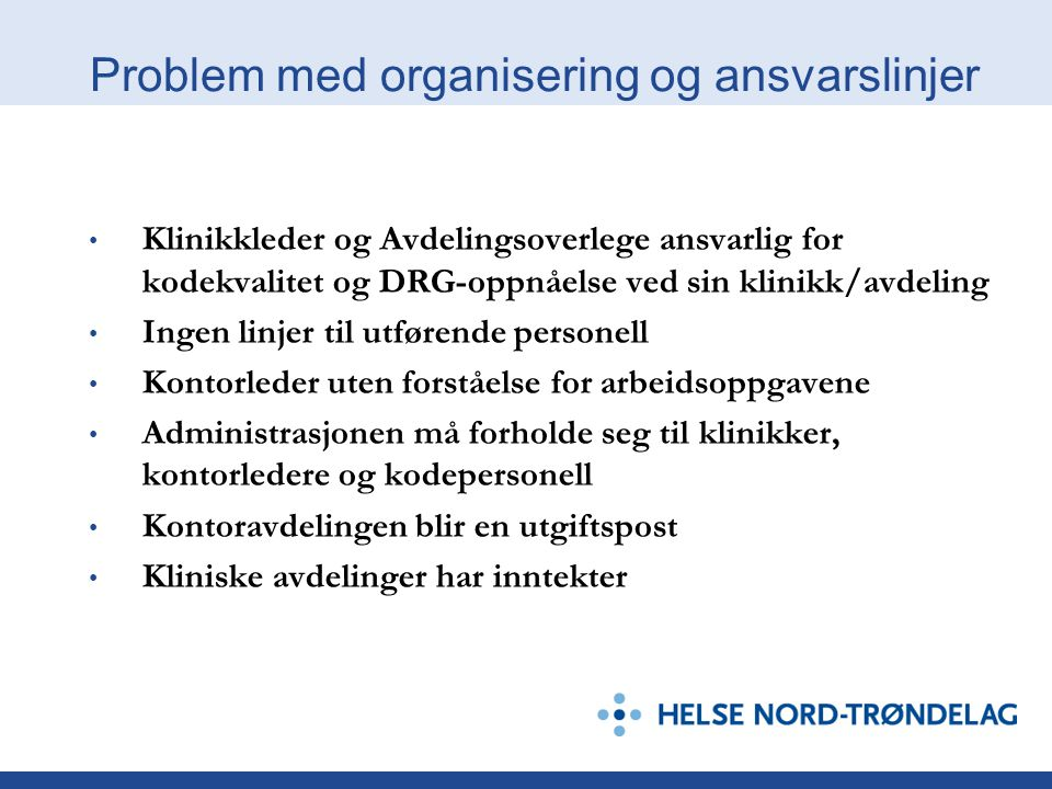 Problem med organisering og ansvarslinjer