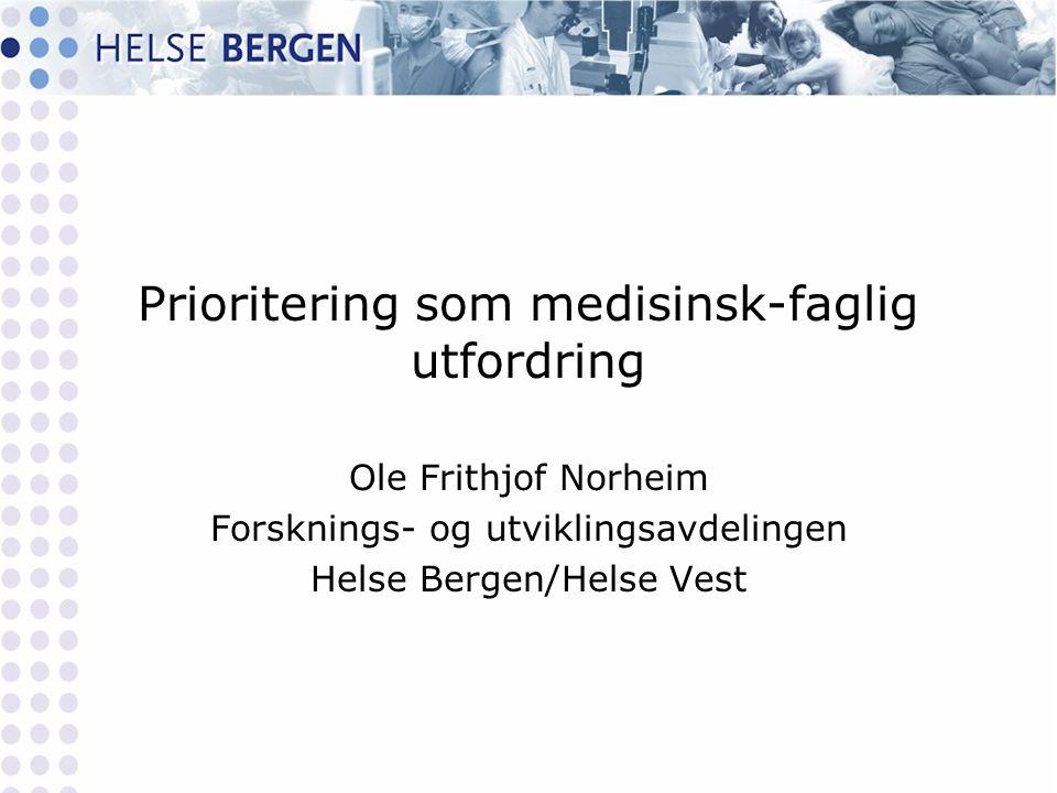 Prioritering som medisinsk-faglig utfordring