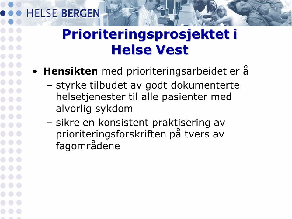 Prioriteringsprosjektet i Helse Vest