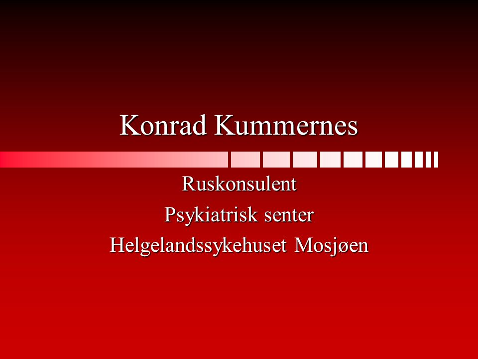 Ruskonsulent Psykiatrisk senter Helgelandssykehuset Mosjøen