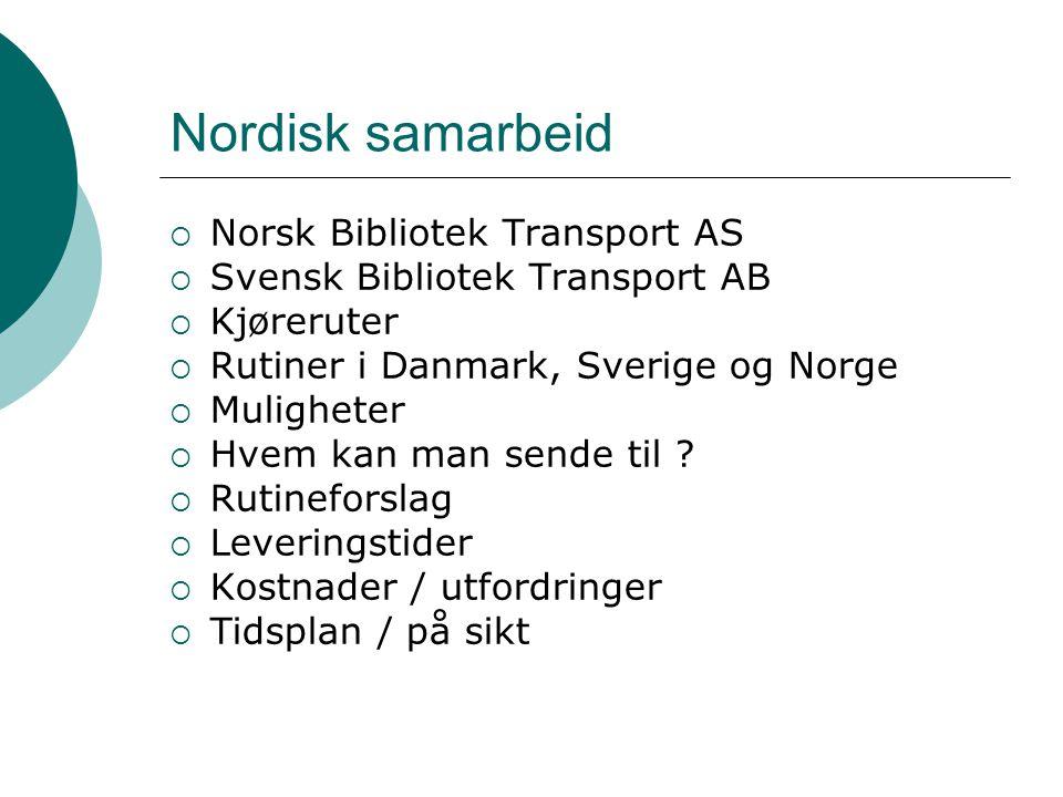 Nordisk samarbeid Norsk Bibliotek Transport AS