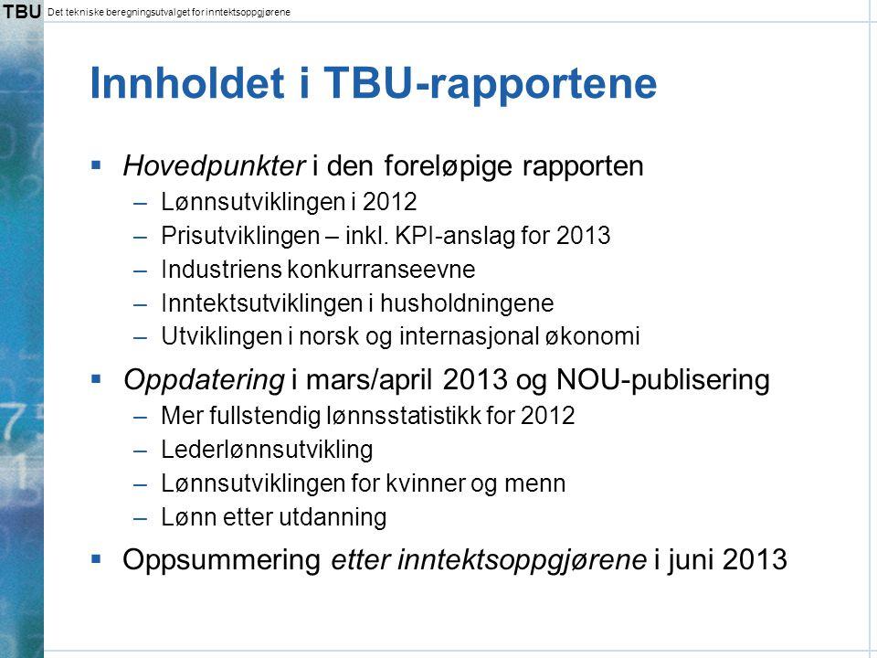 Innholdet i TBU-rapportene