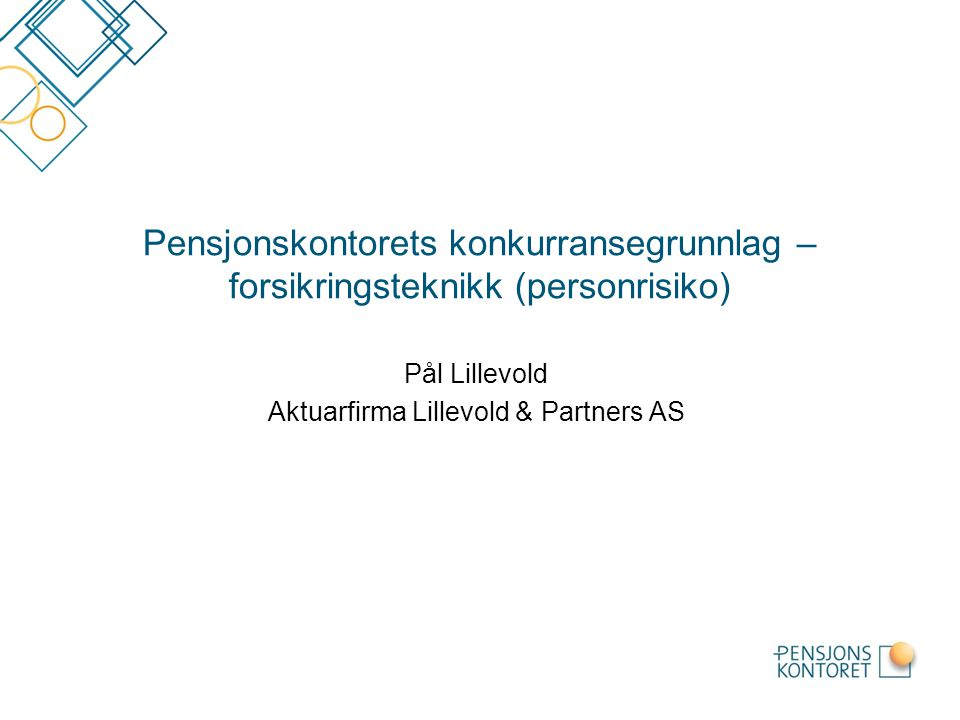 Pål Lillevold Aktuarfirma Lillevold & Partners AS