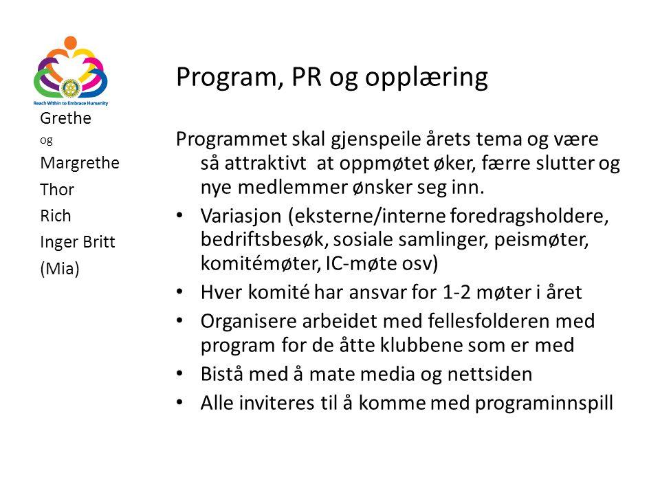 Program, PR og opplæring
