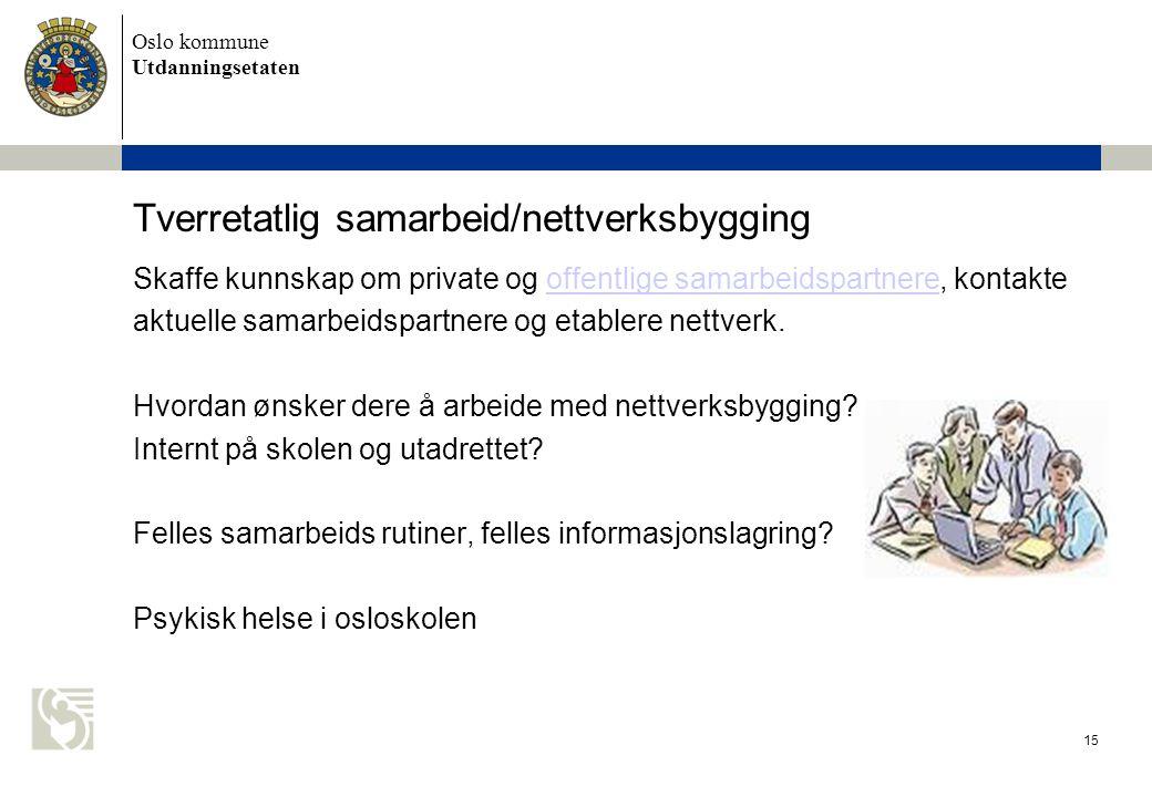 Tverretatlig samarbeid/nettverksbygging