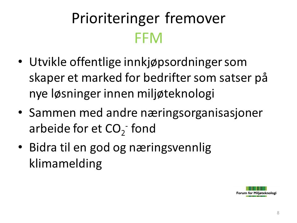 Prioriteringer fremover FFM