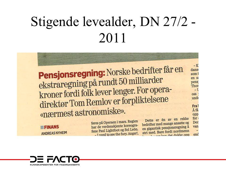 Stigende levealder, DN 27/2 - 2011