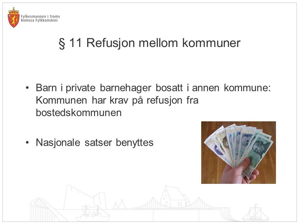§ 11 Refusjon mellom kommuner