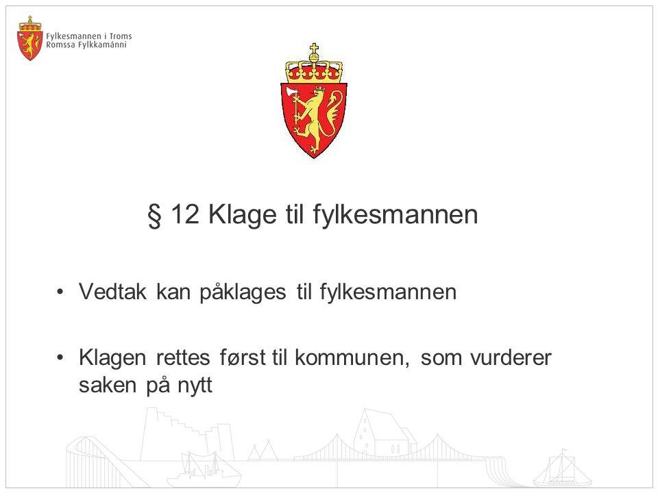 § 12 Klage til fylkesmannen
