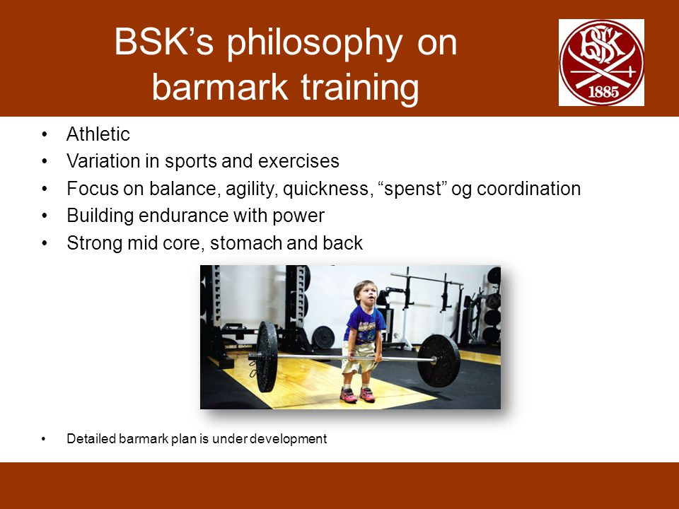 BSK's philosophy on barmark training