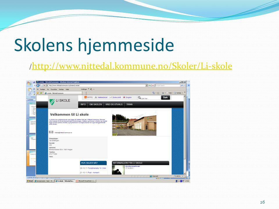 Skolens hjemmeside /http://www.nittedal.kommune.no/Skoler/Li-skole