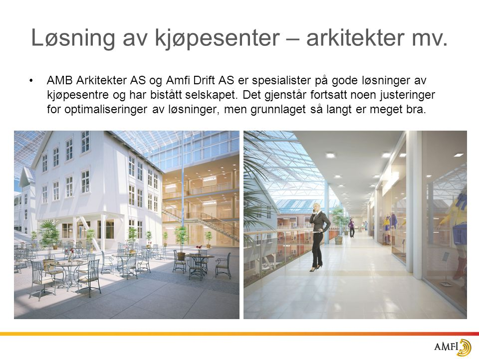 Løsning av kjøpesenter – arkitekter mv.