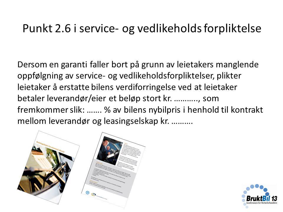 Punkt 2.6 i service- og vedlikeholds forpliktelse
