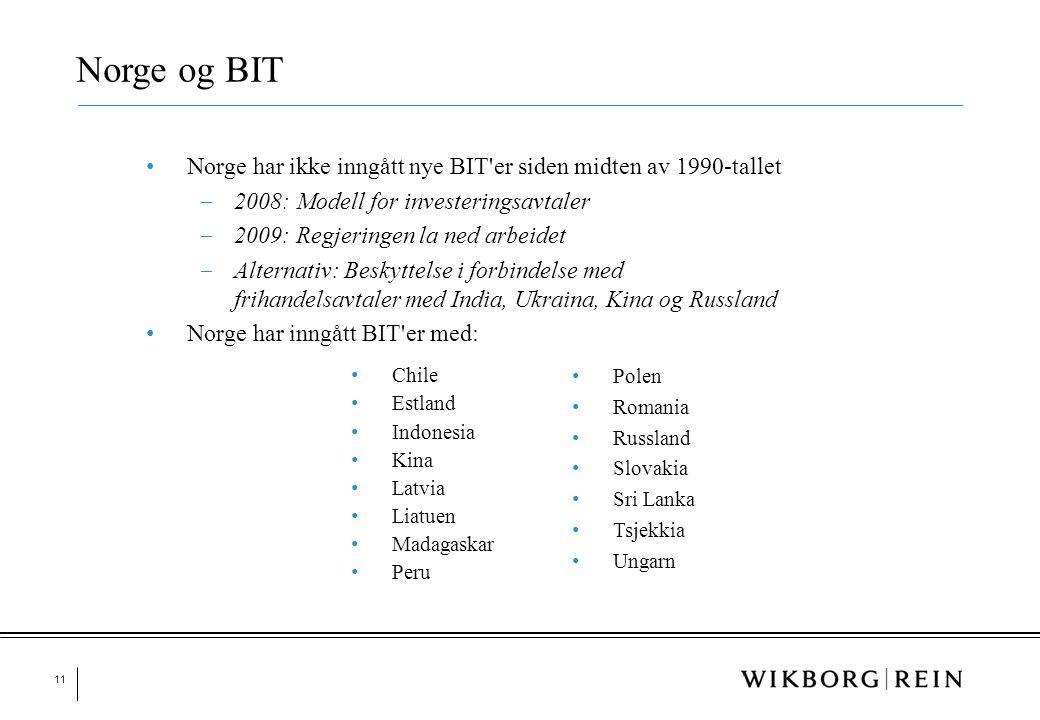 Norge og BIT Norge har ikke inngått nye BIT er siden midten av 1990-tallet. 2008: Modell for investeringsavtaler.