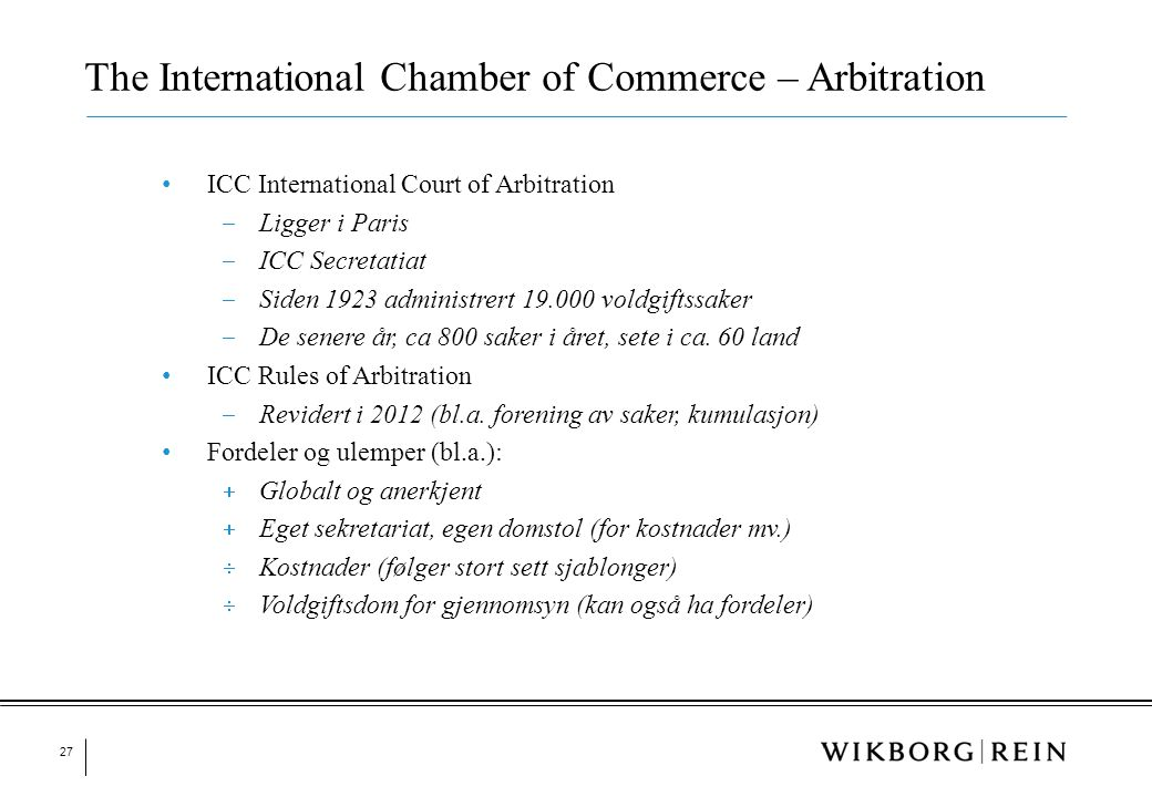 The International Chamber of Commerce – Arbitration