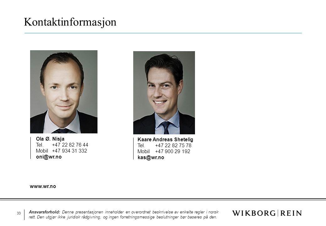 Kontaktinformasjon Ola Ø. Nisja Kaare Andreas Shetelig