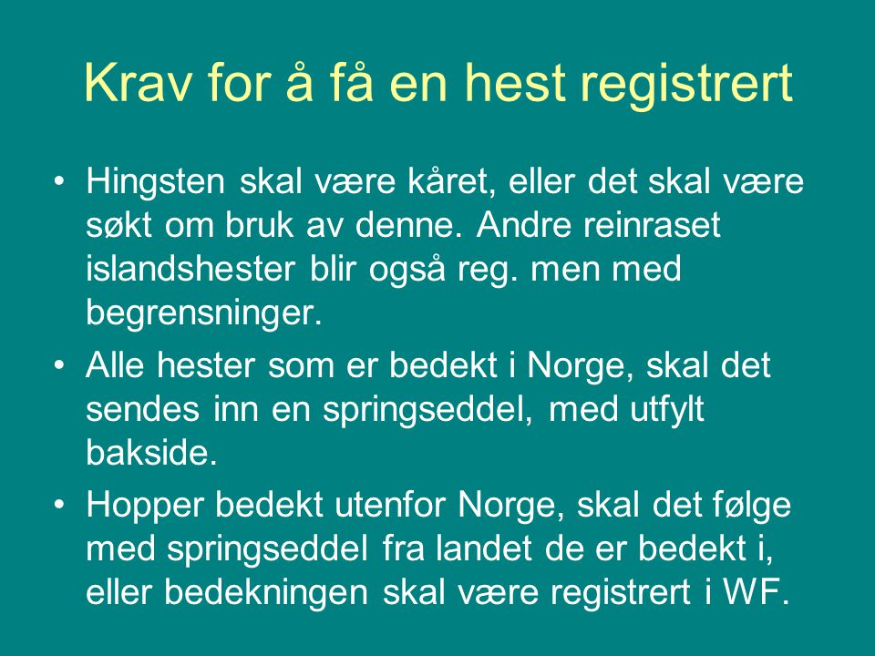 Krav for å få en hest registrert
