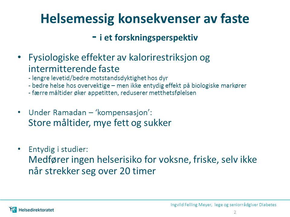 Helsemessig konsekvenser av faste - i et forskningsperspektiv