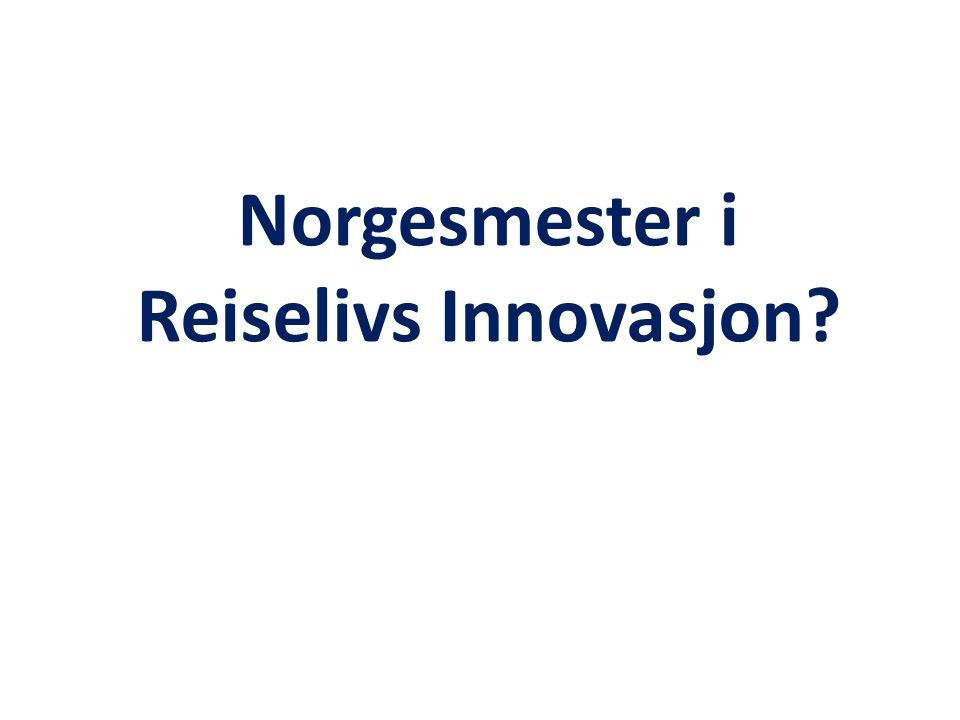 Norgesmester i Reiselivs Innovasjon
