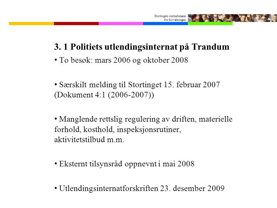 3. 1 Politiets utlendingsinternat på Trandum