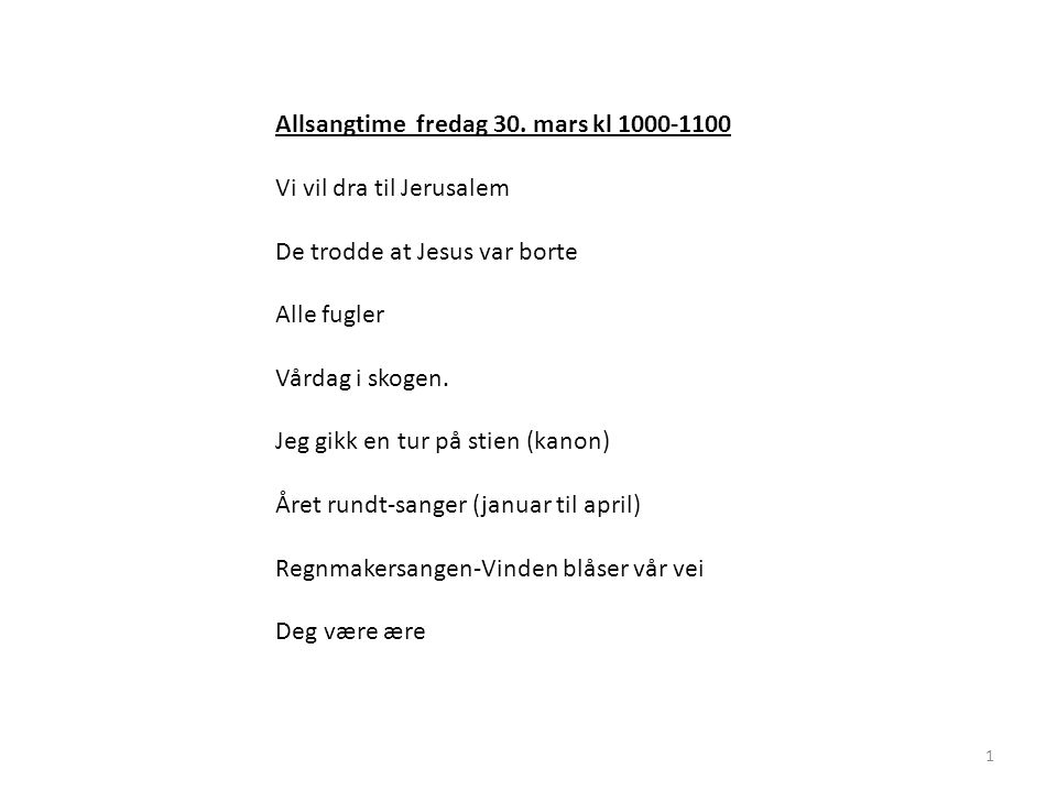 Allsangtime fredag 30. mars kl 1000-1100