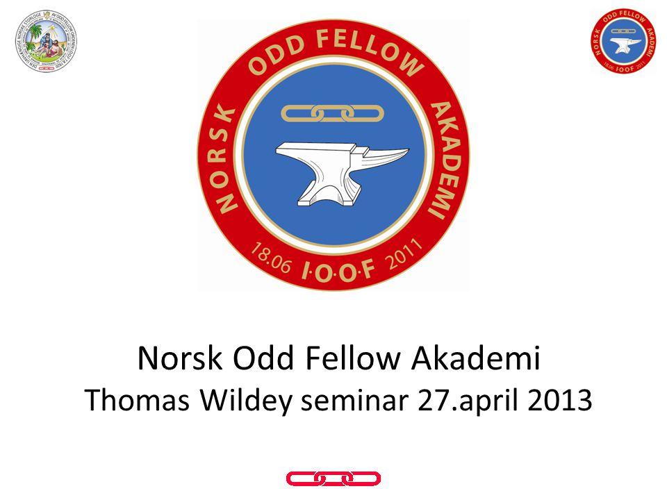 Norsk Odd Fellow Akademi Thomas Wildey seminar 27.april 2013