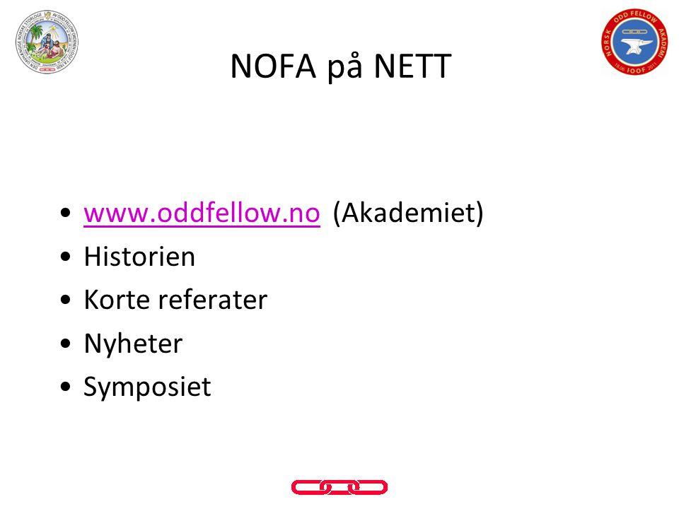 NOFA på NETT www.oddfellow.no (Akademiet) Historien Korte referater