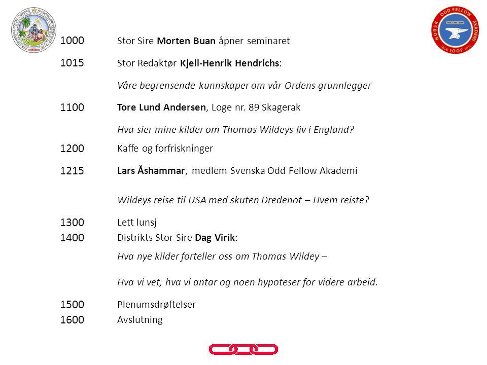 1000 Stor Sire Morten Buan åpner seminaret. 1015. Stor Redaktør Kjell-Henrik Hendrichs: Våre begrensende kunnskaper om vår Ordens grunnlegger.
