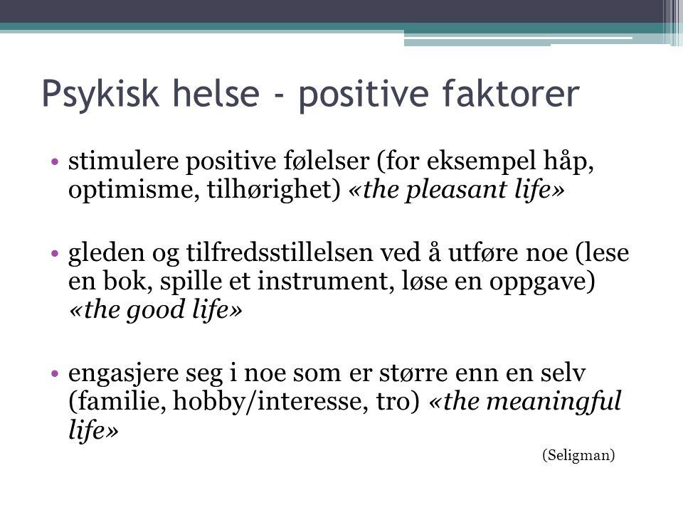 Psykisk helse - positive faktorer
