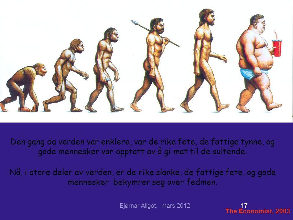 Den gang da verden var enklere, var de rike fete, de fattige tynne, og gode mennesker var opptatt av å gi mat til de sultende.