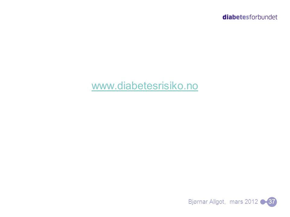 www.diabetesrisiko.no Bjørnar Allgot, mars 2012