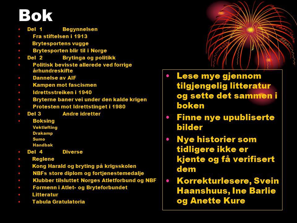 Bok Del 1 Begynnelsen. Fra stiftelsen i 1913. Brytesportens vugge. Brytesporten blir til i Norge.