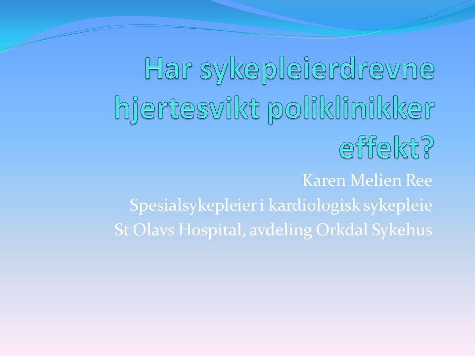 Har sykepleierdrevne hjertesvikt poliklinikker effekt