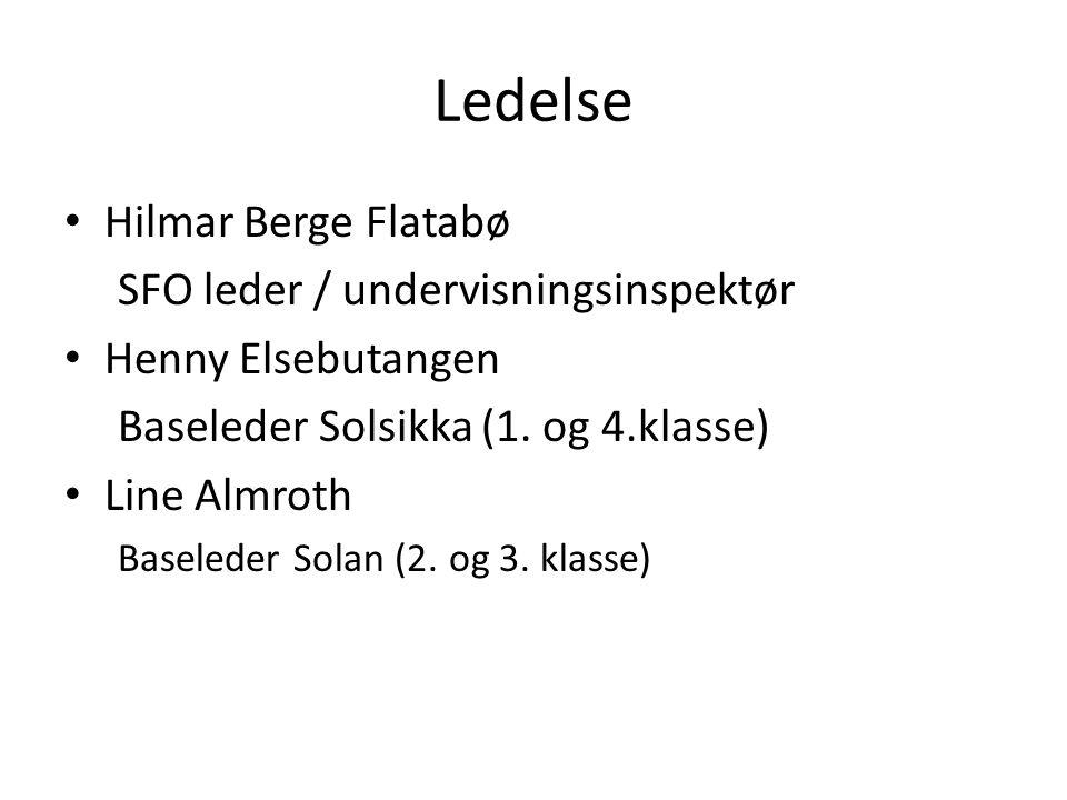 Ledelse Hilmar Berge Flatabø SFO leder / undervisningsinspektør