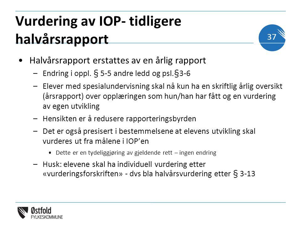 Vurdering av IOP- tidligere halvårsrapport