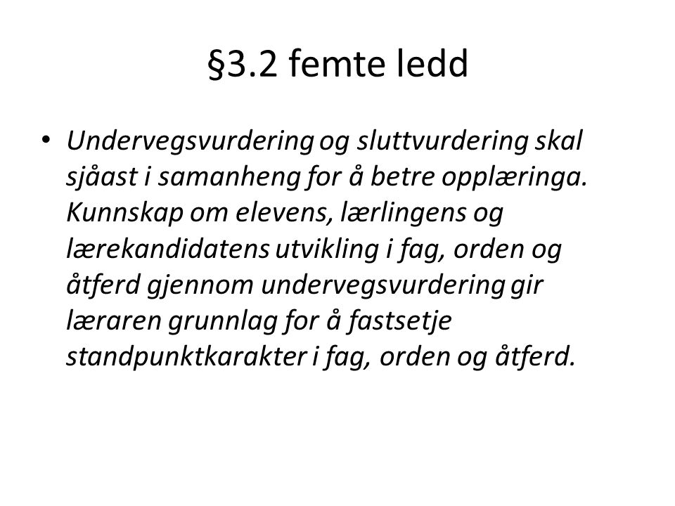 §3.2 femte ledd