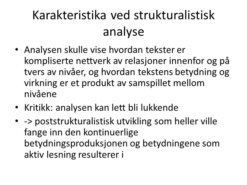 Karakteristika ved strukturalistisk analyse