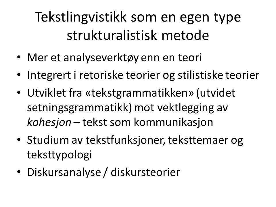 Tekstlingvistikk som en egen type strukturalistisk metode
