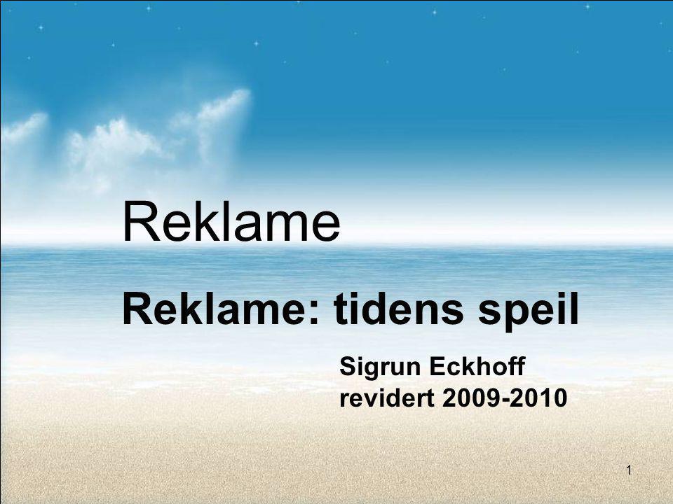 Reklame Reklame: tidens speil Sigrun Eckhoff revidert 2009-2010