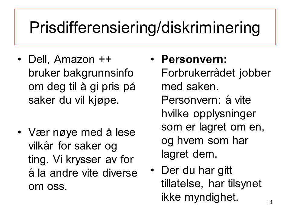 Prisdifferensiering/diskriminering