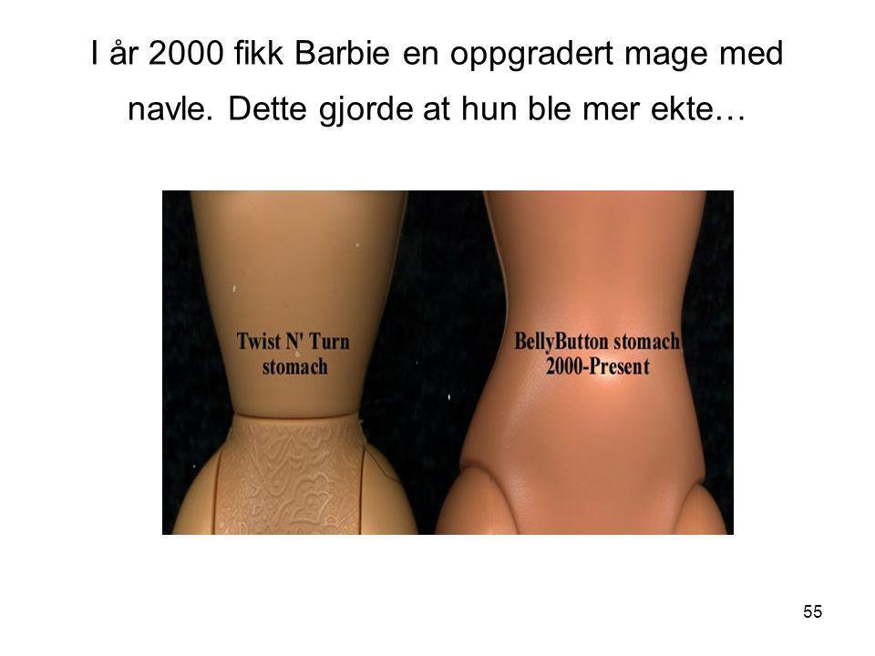 I år 2000 fikk Barbie en oppgradert mage med navle