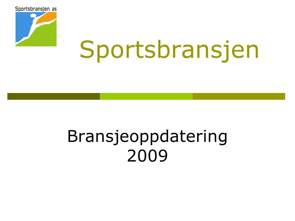 Sportsbransjen Bransjeoppdatering 2009