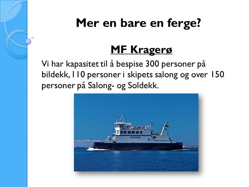 Mer en bare en ferge MF Kragerø